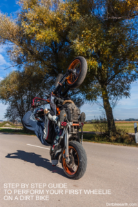 Step by step guide to perform your first wheelie on a dirt bike