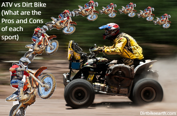 ATV vs Dirt Bike What are the Pros and Cons of each sport