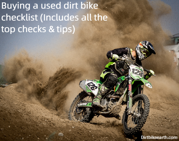 Buying a used dirt bike checklist - Includes all the top checks tips