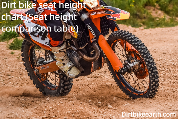 Dirt bike seat height chart - Seat height comparison table