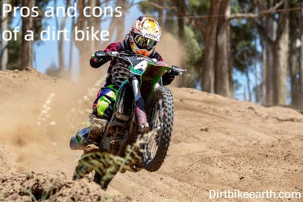 Pros and cons of a dirt bike