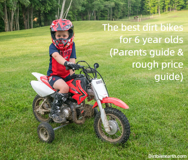 The best dirt bikes for 6 year olds - Parents guide rough price guide