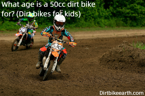 What age is a 50cc dirt bike for - Dirt bikes for kids